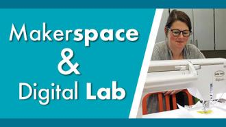makerspace and digital lab