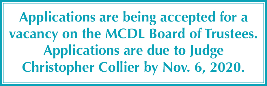 Applications are being accepted for a vacancy on teh MCDL board of trustees
